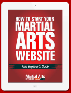 How to Start your Martial Arts Website E-Book
